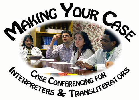 Making Your Case: Case Conferencing for Interpreters and Transliterators - picture shows med students talking around a table