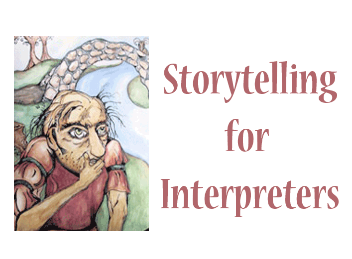 Image of troll standing in front of stone bridge - text reads Storytelling for Interpreters