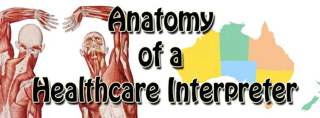 Anatomy of a Healthcare Interpreter – Victoria