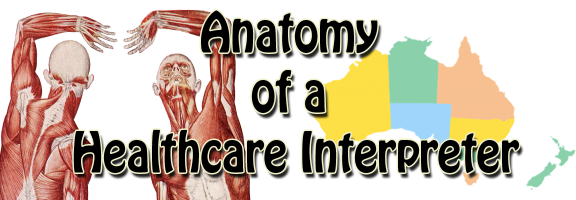 "Image of two torsos showing muscular anatomy & map of Australia with words ""Anatomy of a Healthcare Interpreter"""