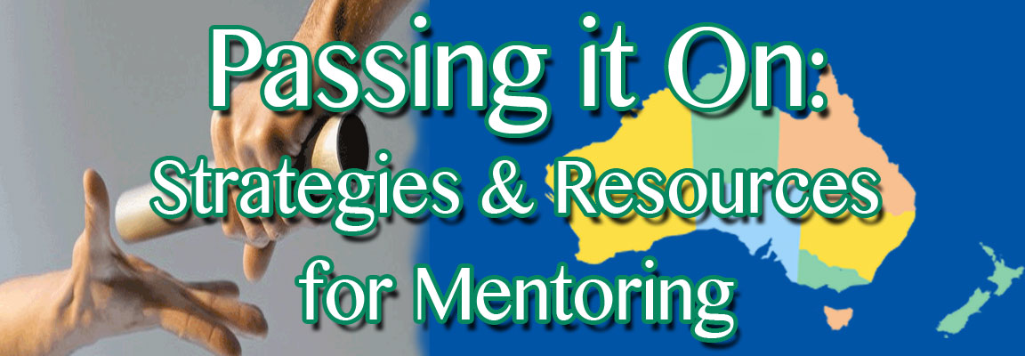 Passing it On - Strategies and Resources for Mentoring