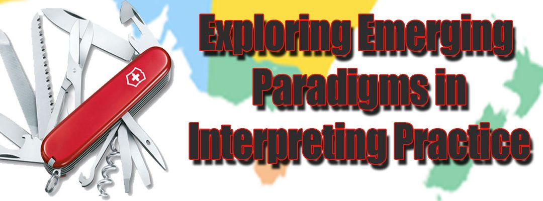 "Image of Swiss Army Knife and map of New Zealand with word""Exploring Emerging Paradigms in Interpreting Practice"""