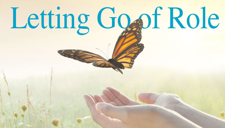 Letting Go of Role